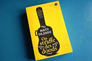 Mats Olsson Op straffe des doods
